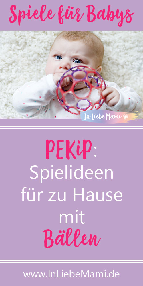 PEKiP: Spielideen für zu Hause mit Bällen, Baby Spiel Ball
