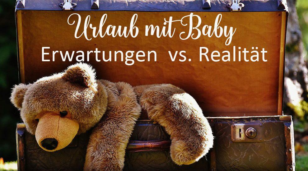 verreisen mit Baby; Urlaub mit Baby - Koffer mit Teddy
