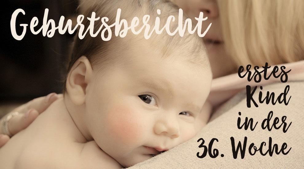 Bericht über die Geburt erstes Kind