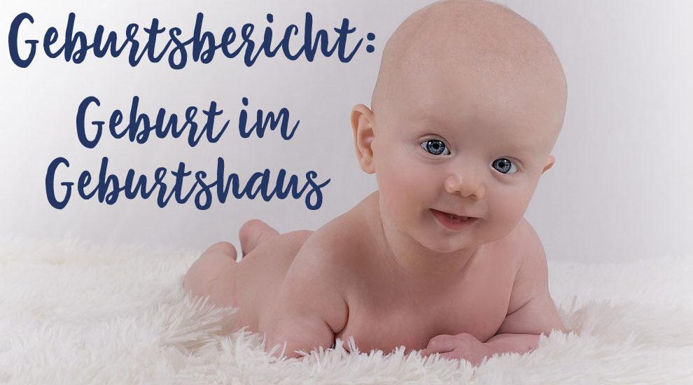 Geburtshaus Geburt Baby