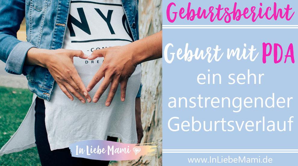 Geburtsbericht: Geburt mit PDA - Ein sehr anstrengender Geburtsverlauf