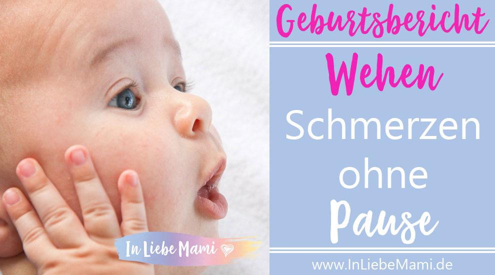 Geburtsbericht: Wehen Schmerzen ohne Pause