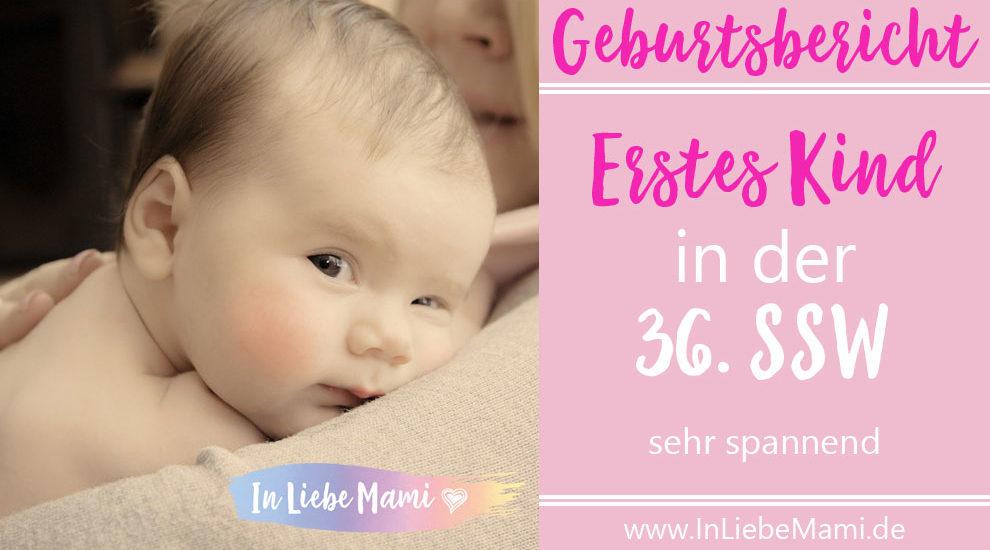 Geburtsbericht: erstes Kind in der 36. SSW