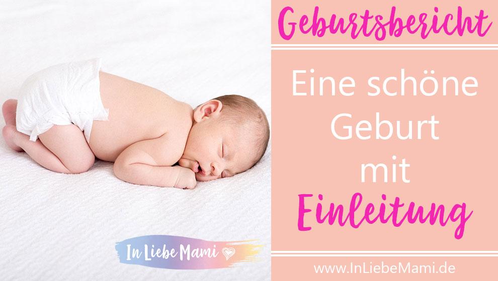 Geburtseinleitung, leichte Geburt, schöne Geburt