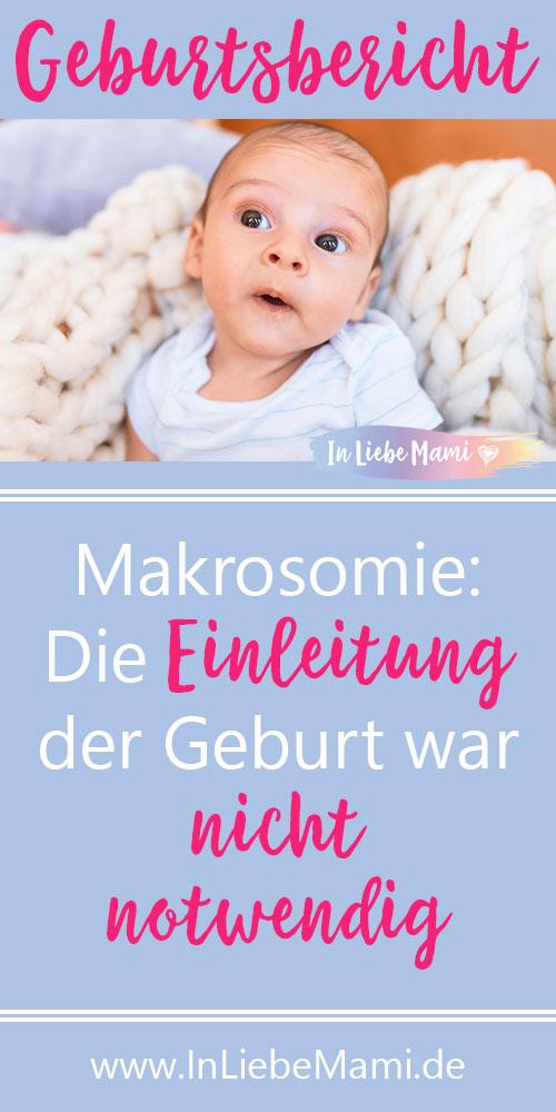Geburtsbericht Diagnose: Makrosomie zu großes Baby, zu schweres Baby, : Die Einleitung der Geburt war nicht notwendig