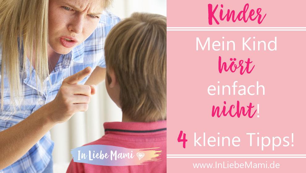 Kind hört nicht - Tipps